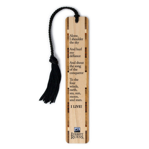 Everett Ruess I Live Quote Hand Made Wood Bookmark with Tassel