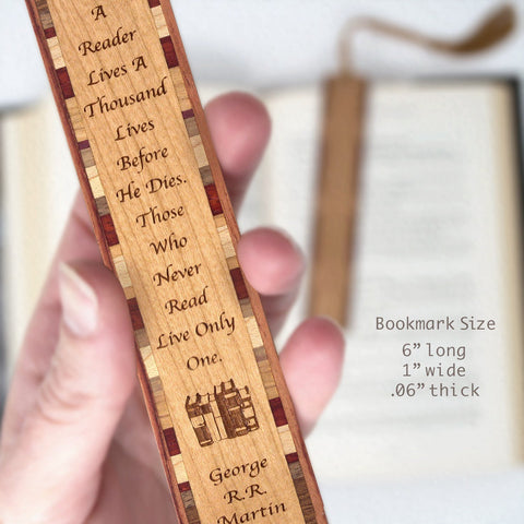 George R.R. Martin Engraved Quote about Living a Thousand Lives Reading Wooden Bookmark with Tassel