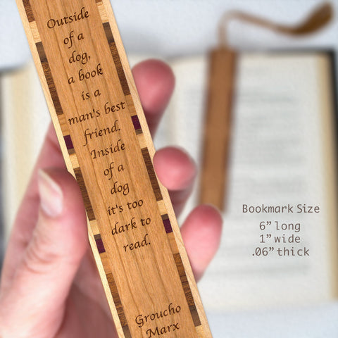 Outside of a Dog Reading Quote Groucho Marx Engraved Solid Wood Bookmark with Inlays and Tassel
