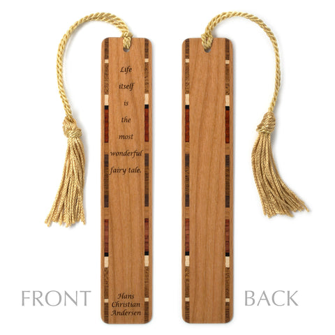 Hans Christian Andersen Life is a Fairy Tale Quote Engraved Wooden Bookmark with Tassel