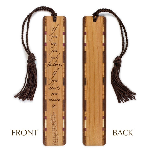 If You Try - Risk - Inspirational Quote Engraved Wooden Bookmark with Tassel