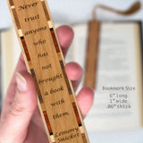 Lemony Snicket Quote About Not Trusting Anyone Without A Book Handmade Wooden Bookmark with Tassel
