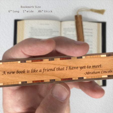Abraham Lincoln - A New Book is Like A Friend Quote Hand Made Wooden Bookmark with Tassel