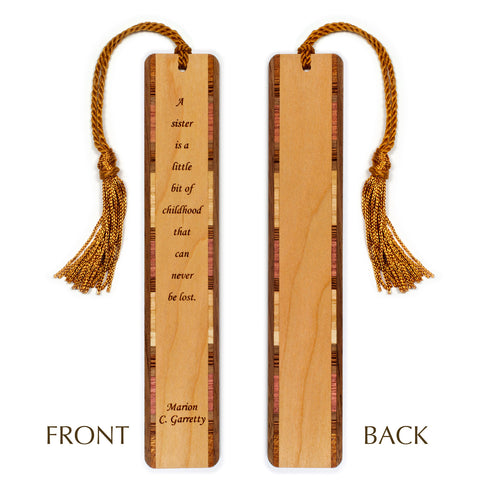 Sister - Childhood Quote By Marion Garretty Engraved Wooden Bookmark with Tassel