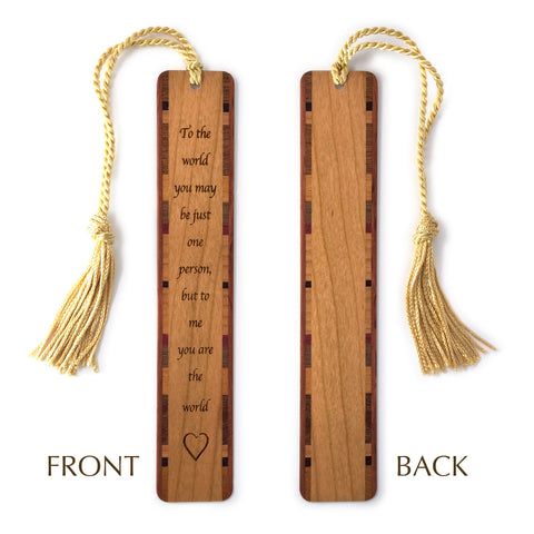 To Me You Are The World Quote Engraved Wooden Bookmark with Tassel
