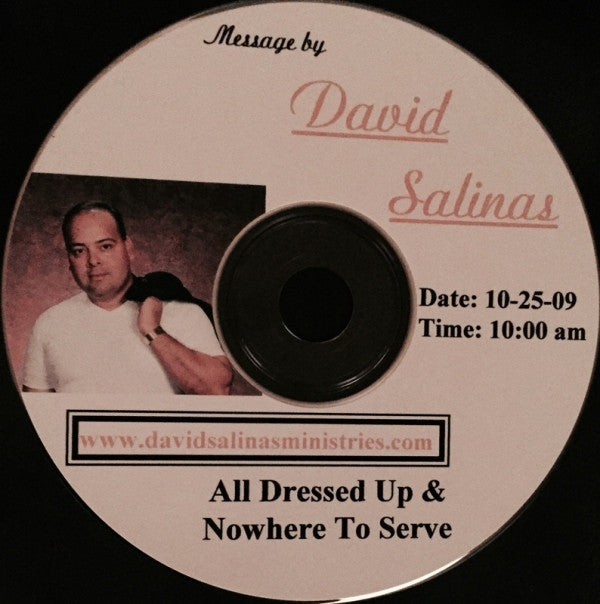 all dressed up and nowhere to serve audio teaching CD on serving yeshua by david salinas