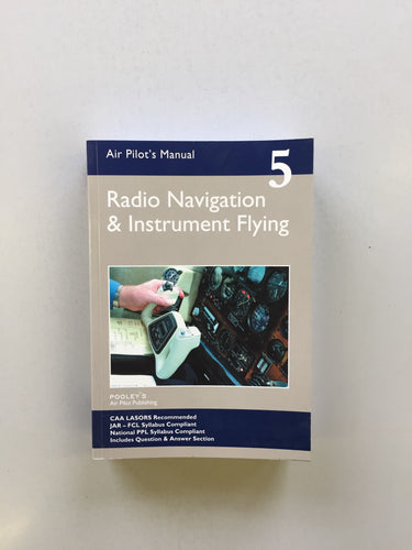 Air Pilots Manual. Book5 Radio Navigation and Instrument Flying