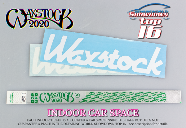 Waxstock 2020 Detailing World INDOOR CAR SPACE (SHOWDOWN Selection & Adult Ticket)