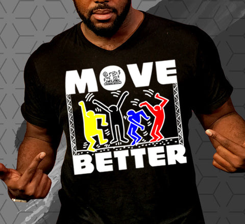 """MOVE BETTER""- T-Shirt"