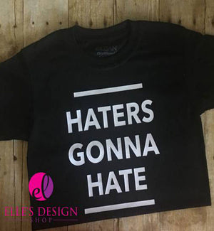Haters Gonna Hate Child's  Black  T-shirt