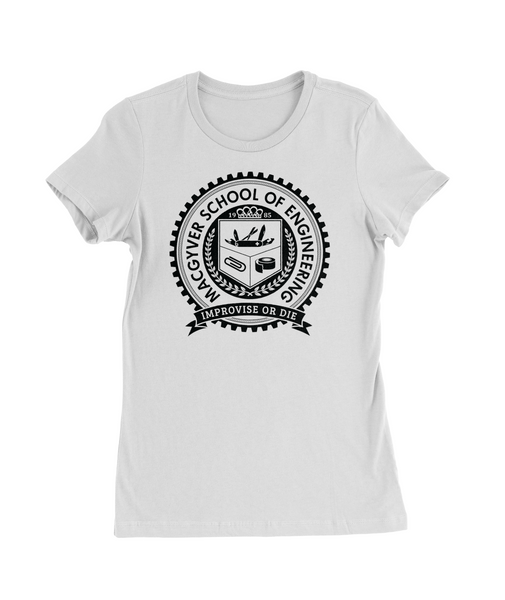 MacGyver School of Engineering T-Shirt Womens Fitted Tee