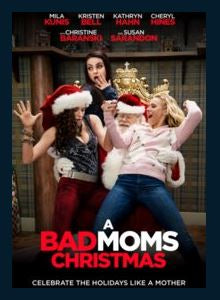 A Bad Moms Christmas HD iTunes Redeem