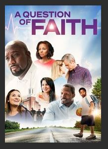 A Question of Faith HDX UV *Vudu Redeem* (Ports to MA MoviesAnywhere)