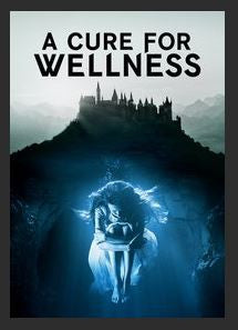 A Cure for Wellness HDX UV Vudu or iTunes or Google Play or MA Redeem