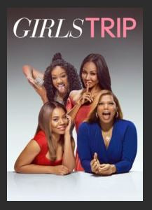 Girls Trip HDX UV Vudu Redeem (Ports to MA MoviesAnywhere)