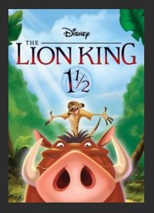 The Lion King 1 1/2 HDX DMA MA or Vudu Redeem (Ports to iTunes and Amazon) Disney