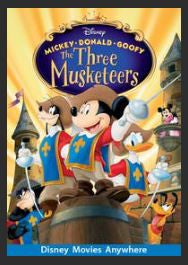 Mickey, Donald, Goofy: The Three Musketeers HDX DMA MA or Vudu Redeem (Ports to Vudu and iTunes)