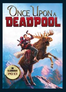 Once Upon A Deadpool HDX Vudu or MA Redeem (Ports to iTunes and Google Play)