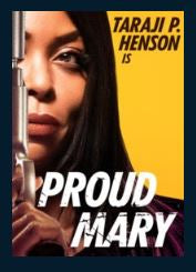 Proud Mary SD UV Vudu or MA Redeem (Ports to iTunes and Google Play)