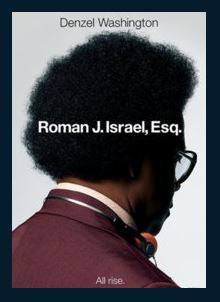 Roman J. Israel, Esq. HDX UV Vudu or MA Redeem (Ports to iTunes and Google Play)