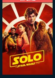 Solo: A Star Wars Story HD 4K UHD MA or Vudu Redeem (Ports to iTunes) It is only 4K in Vudu