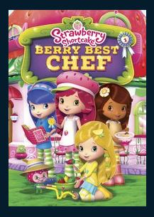 Strawberry Shortcake: Berry Best Chef HDX UV Vudu or Google Play or iTunes or MA Redeem