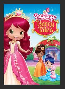Strawberry Shortcake: Berry Tales HDX UV Vudu or Google Play or iTunes or MA Redeem