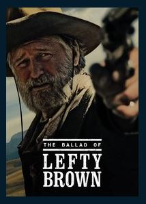 The Ballad of Lefty Brown HDX UV *Vudu Redeem*