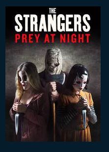 The Strangers: Prey at Night HDX UV Vudu or MA Redeem (Ports to iTunes and Google Play)