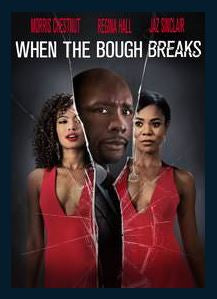 When the Bough Breaks HDX UV Vudu or MA Redeem (Ports to iTunes and Google Play)