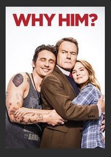 Why Him? HDX UV Vudu or iTunes or Google Play Redeem