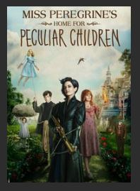 Miss Peregrine's Home for Peculiar Children HDX UV or iTunes or Google Play or MA Redeem