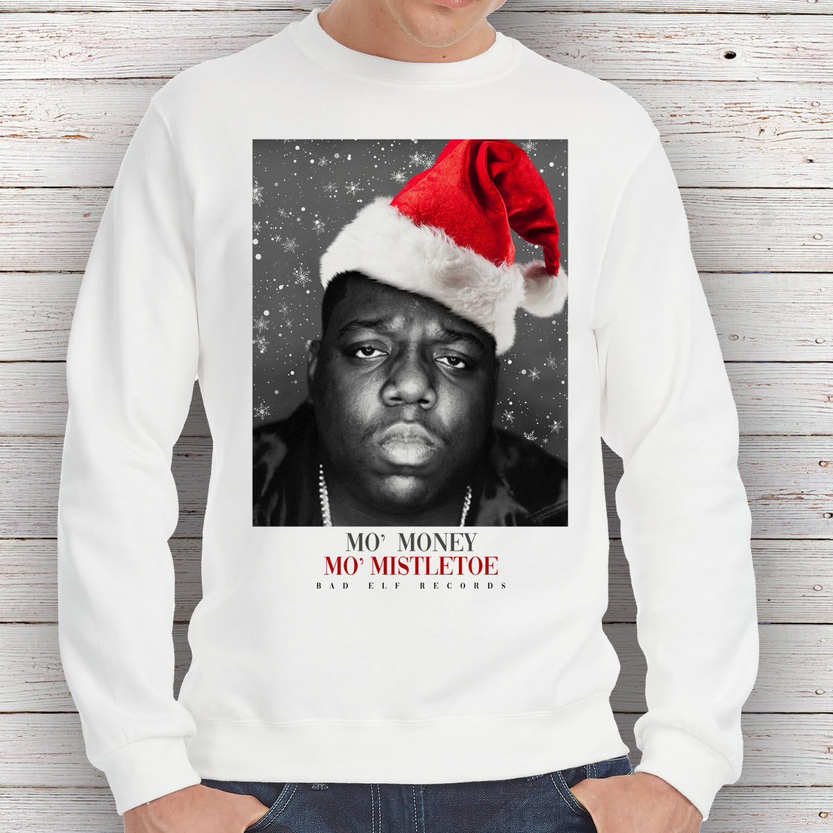 Notorious BIG 'Mo Money Mo Mistletoe' Christmas - Sweatshirt