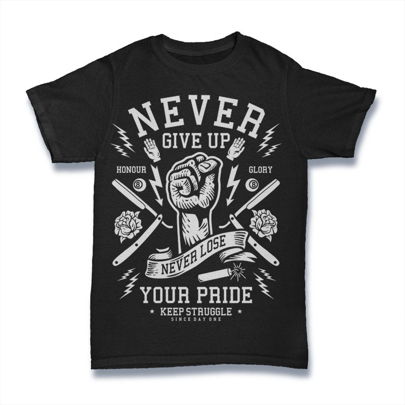 Never Give Up - Mens T-Shirt