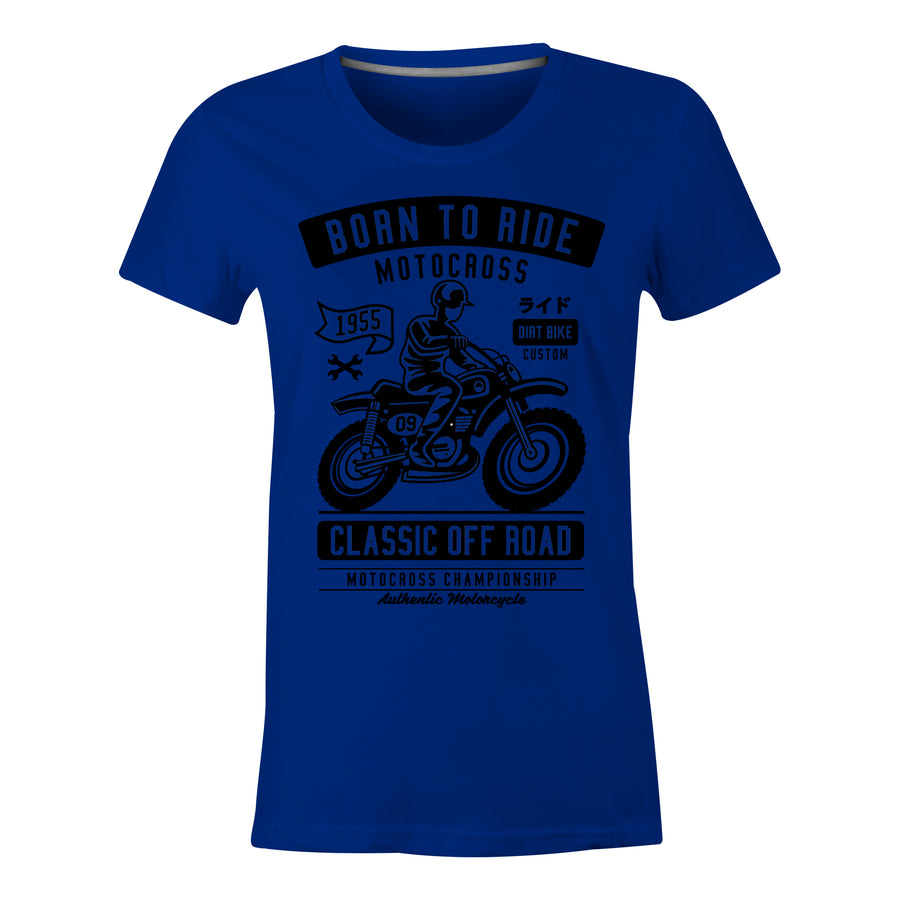 Born To Ride - Ladies T-Shirt