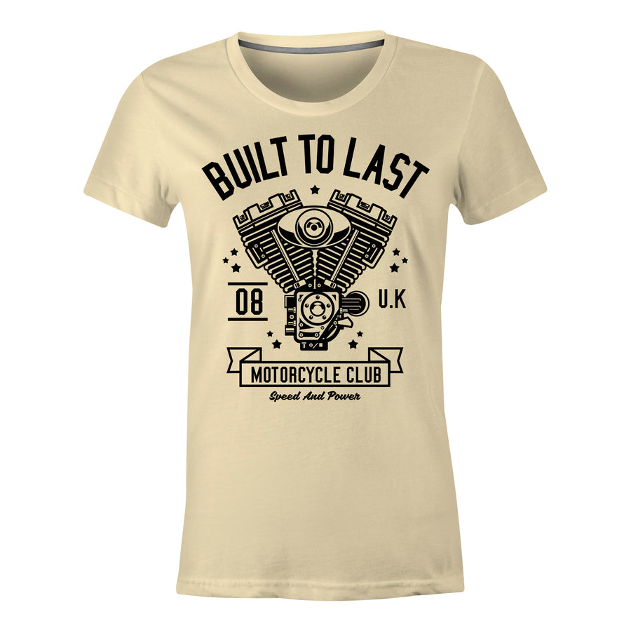 Built To Last - Ladies T-Shirt
