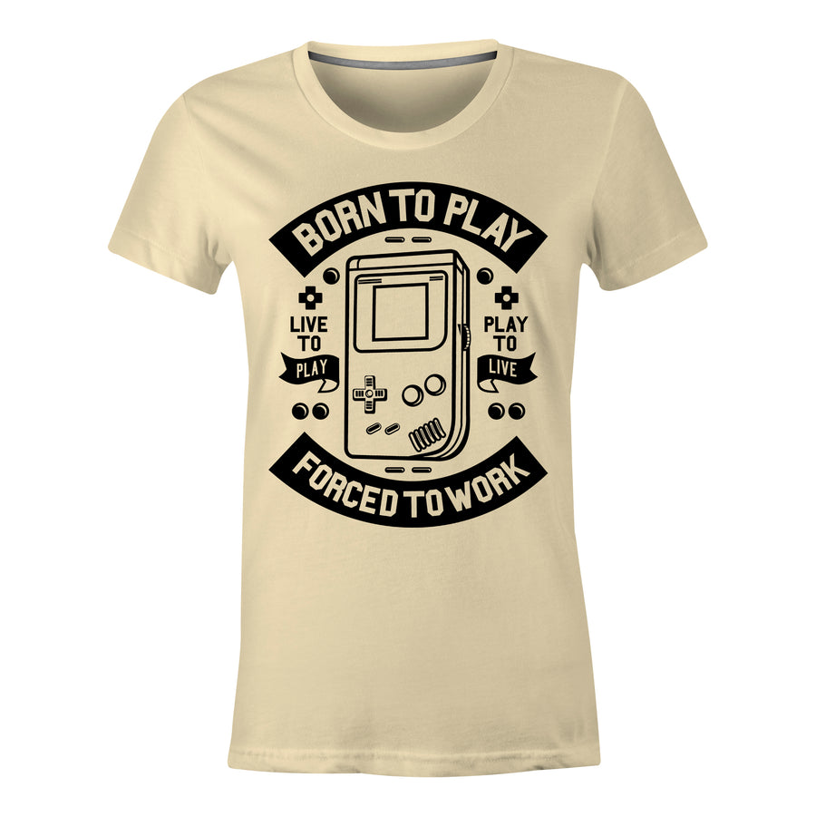 Born To Play - Ladies T-Shirt