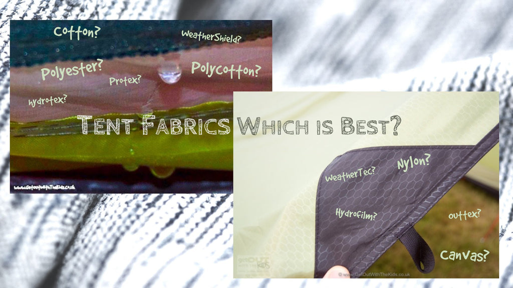 Tent Fabrics - Which is the Best? Canvas? Polycotton? Polyester?