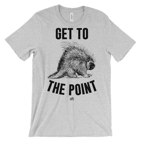 Get to the Point - Porcupine Shirt