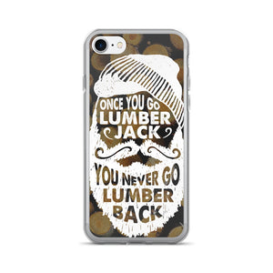 Once You Lumberjack iPhone Case by WLKRDSGN