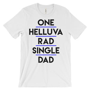 funny single dad t shirts
