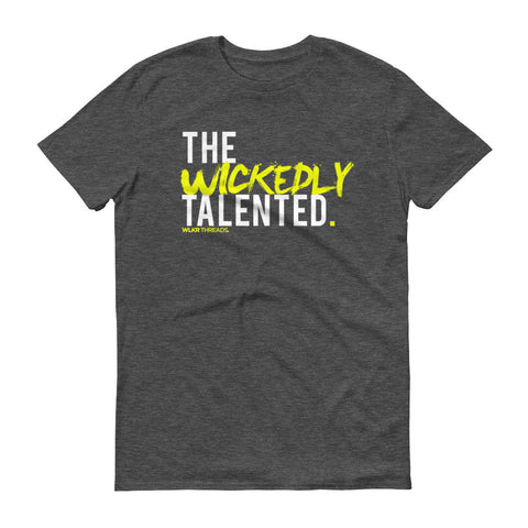 the wickedly talented shirt