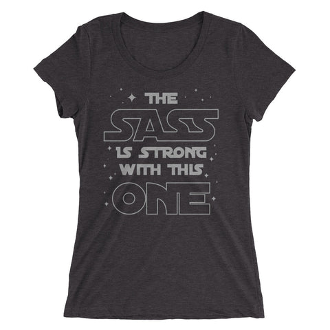 The Sass Is Strong - Women's Premium Graphic Tee