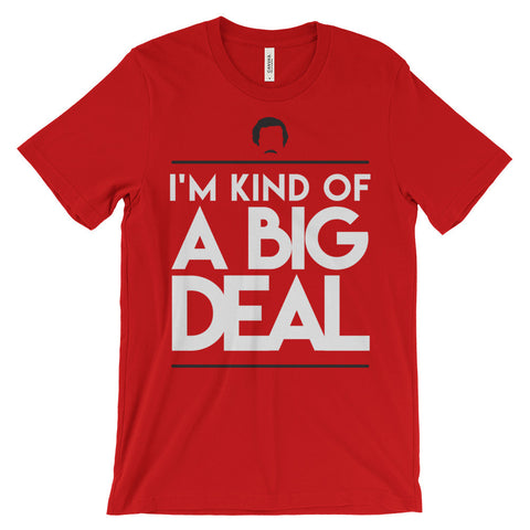 Kind Of A Big Deal - Unisex Anchorman Inspired T-Shirt