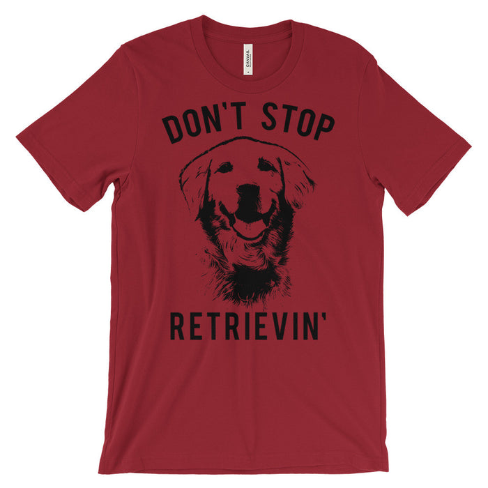 Don't Stop Retrievin - Golden Retriever