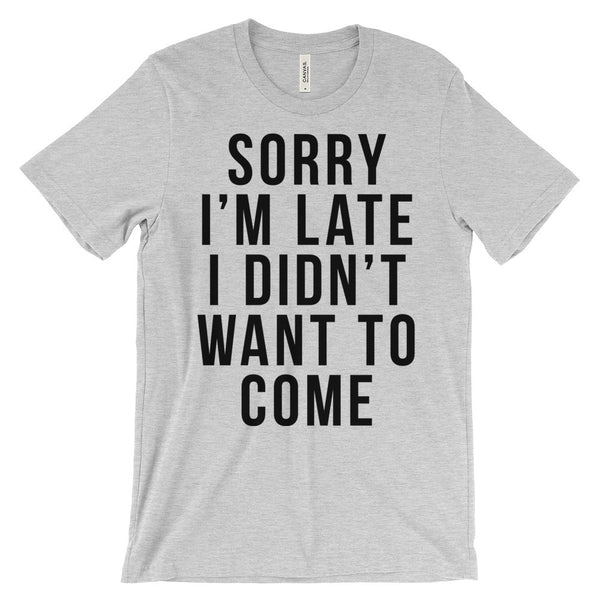 Sorry I'm Late Men's Graphic Tee
