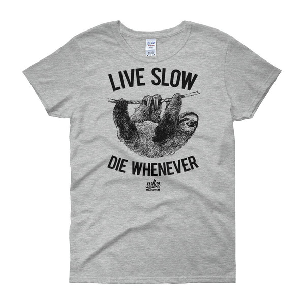 Live Slow Die Whenever - Hipster Graphic Tee