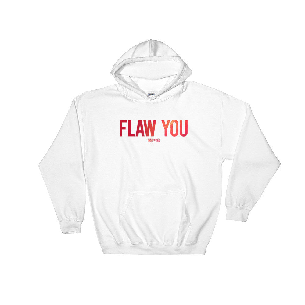 Flaw You - Unisex Pullover Hoodie