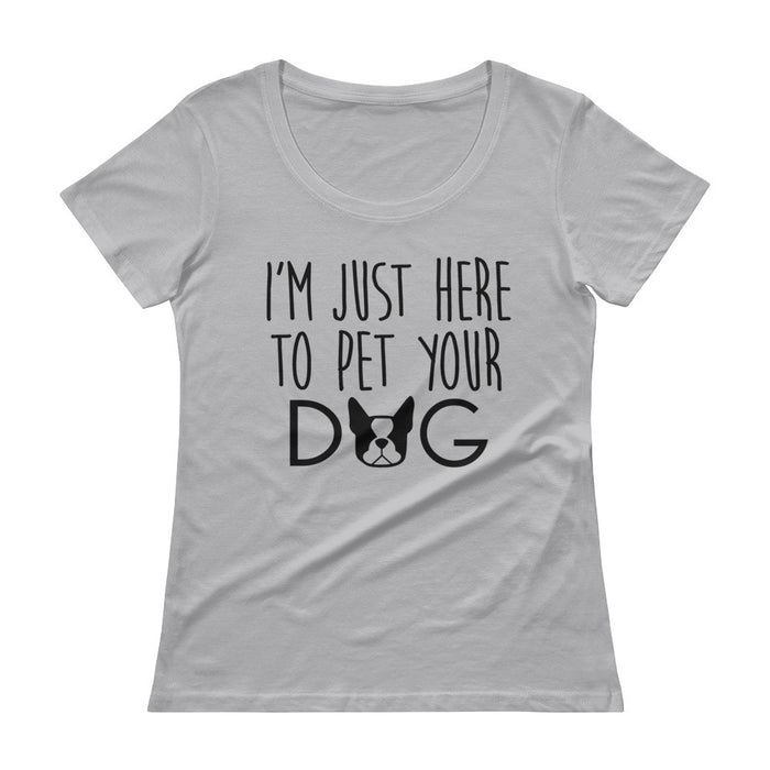 Here To Pet Your Dog - Women's Scoopneck T-Shrit