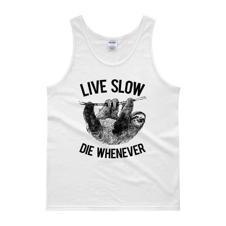 Live Slow Die Whenever | Funny Men's Gym Tank